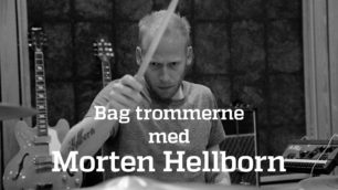 bag trommerne... Morten Hellborn
